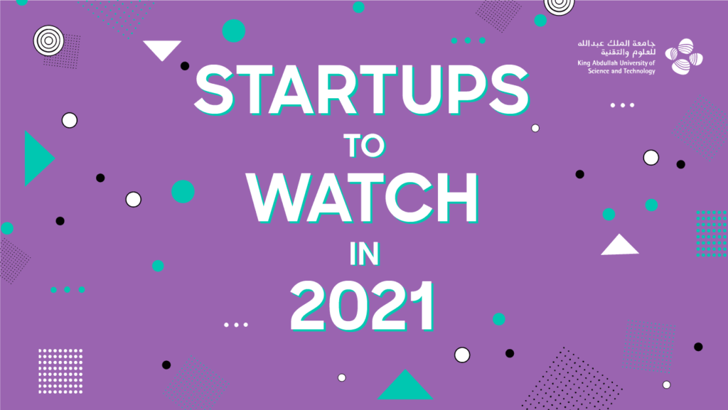 Startups to Watch in 2021